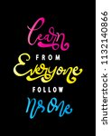 learn from everyone follow no...   Shutterstock .eps vector #1132140866