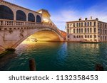 rialto bridge in venice  italy. ... | Shutterstock . vector #1132358453
