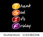 tgif   thank god it's friday... | Shutterstock .eps vector #1132382246