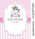 baby shower girl. cute unicorn. ...   Shutterstock .eps vector #1132397369