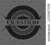 question black badge | Shutterstock .eps vector #1132407539