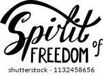 spirit of freedom. hand drawn... | Shutterstock .eps vector #1132458656