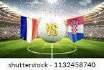 france vs croatia. soccer... | Shutterstock . vector #1132458740
