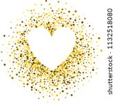 gold frame with glitter... | Shutterstock .eps vector #1132518080