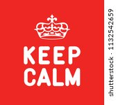 keep caln poster  sign  label....   Shutterstock .eps vector #1132542659
