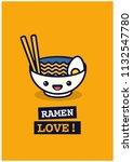 ramen bowl love poster vector...   Shutterstock .eps vector #1132547780