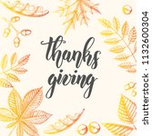 thanksgiving day lettering... | Shutterstock .eps vector #1132600304