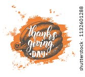thanksgiving day lettering... | Shutterstock .eps vector #1132601288