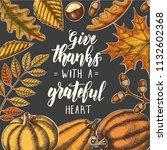 give thanks with a grateful... | Shutterstock .eps vector #1132602368