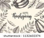 thanksgiving day lettering... | Shutterstock .eps vector #1132602374
