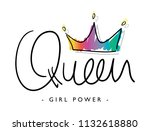 queen girl power text and crown ... | Shutterstock .eps vector #1132618880