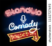 stand up comedy neon lettering... | Shutterstock .eps vector #1132727693