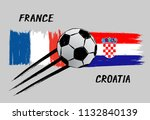flags of france and croatia  ... | Shutterstock .eps vector #1132840139