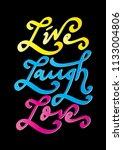 live  laugh  love. hand...   Shutterstock .eps vector #1133004806