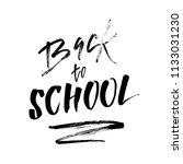 welcome back to school.... | Shutterstock .eps vector #1133031230