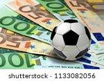 soccer ball on euro banknotes... | Shutterstock . vector #1133082056