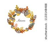 autumn wreath with acorns and... | Shutterstock .eps vector #1133148488