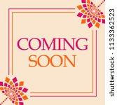 coming soon text written over... | Shutterstock . vector #1133362523