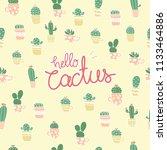 hello cactus pattern background.... | Shutterstock .eps vector #1133464886