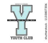 youth club slogan  t shirt... | Shutterstock .eps vector #1133807306