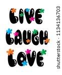 live  laugh  love. hand...   Shutterstock .eps vector #1134136703