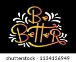 be better on black background....   Shutterstock .eps vector #1134136949