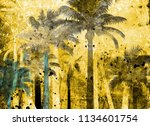 tropical palm grunge background ...   Shutterstock . vector #1134601754