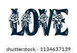 word love with pattern of roses.... | Shutterstock .eps vector #1134637139