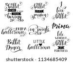 set of 9 ballet hand lettering. ... | Shutterstock .eps vector #1134685409