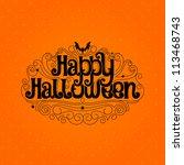 happy halloween typography...   Shutterstock .eps vector #113468743