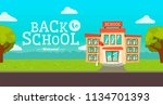 welcome back to school banner.... | Shutterstock .eps vector #1134701393