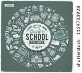 vector hand drawn set of school ... | Shutterstock .eps vector #1134733928
