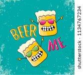 beer me vector concept...   Shutterstock .eps vector #1134767234