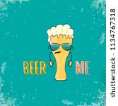 beer me vector concept...   Shutterstock .eps vector #1134767318