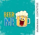 beer me vector concept...   Shutterstock .eps vector #1134767510