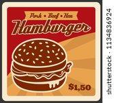 hamburger retro poster for fast ... | Shutterstock .eps vector #1134836924