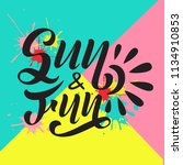 sun and fun black text isolated ... | Shutterstock .eps vector #1134910853