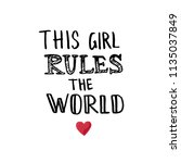 hand sketched this girl rules... | Shutterstock .eps vector #1135037849