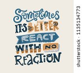 lettering quote   sometimes it... | Shutterstock .eps vector #1135134773