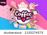 coffee and cakes. bakery  candy ... | Shutterstock .eps vector #1135274573