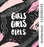 girls handwritten words on dark ... | Shutterstock .eps vector #1135285193