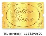 golden ticket  gold ticket ... | Shutterstock .eps vector #1135290620