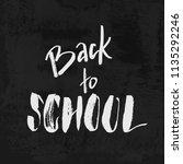 welcome back to school chalk... | Shutterstock .eps vector #1135292246