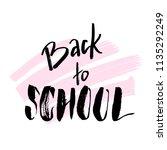 welcome back to school.... | Shutterstock .eps vector #1135292249