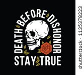 death before dishonor stay true ... | Shutterstock .eps vector #1135378223