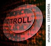 online troll rude sarcastic... | Shutterstock . vector #1135389056