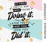 inspirational quote  motivation.... | Shutterstock .eps vector #1135445669