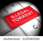 illegal torrent unlawful data... | Shutterstock . vector #1135464260
