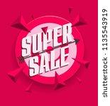 super sale advertising banner... | Shutterstock .eps vector #1135543919