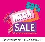 mega sale discounts poster... | Shutterstock .eps vector #1135554623